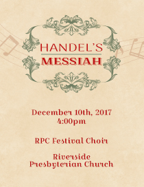 View More Information About the RPC Festival Choir's Performance of Handel's Messiah at Riverside Presbyterian Church in Riverside, Illinois